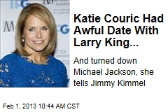 Katie Couric Had Awful Date With Larry King...
