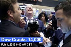 Dow Cracks 14,000