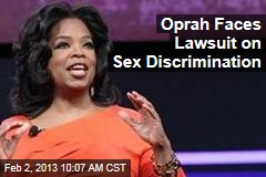 Oprah Faces Lawsuit on Sex Discrimination