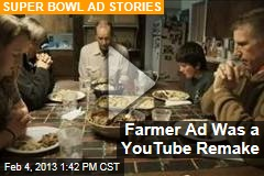 Farmer Ad Was a YouTube Remake