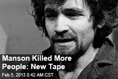 Manson Killed More People: New Tape