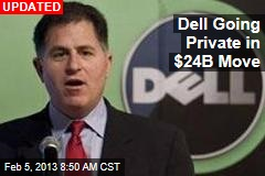 Dell Poised to Go Private in $23B Move