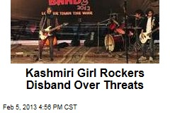 Kashmiri Girl Rockers Disband Over Threats