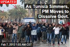 Tunisia Dissolves Government After Assassination