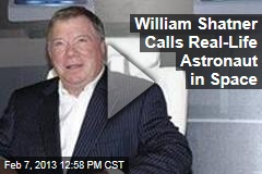 William Shatner Calls Real-Life Astronaut in Space