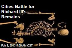 British Cities Battle for Richard III's Remains