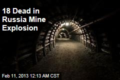 Russia Mine Explosion Kills at Least 10