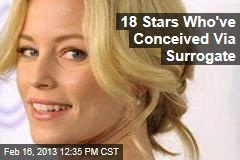 18 Stars Who've Conceived Via Surrogate