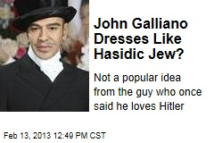 John Galliano Dresses Like Hasidic Jew?