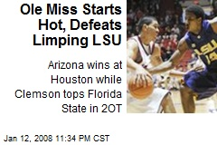 Ole Miss Starts Hot, Defeats Limping LSU