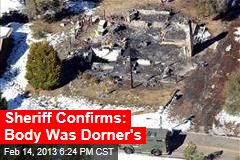 Sheriff Confirms: Body Was Dorner's
