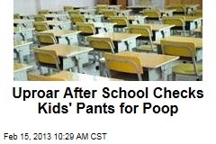 Uproar After School Checks Kids' Pants for Poop