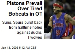 Pistons Prevail Over Tired Bobcats in OT