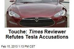 Touche: Times Reviewer Refutes Tesla Accusations