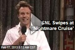 SNL Swipes at 'Nightmare Cruise'