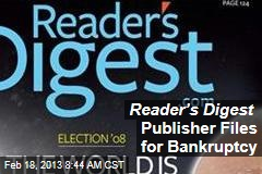 Reader's Digest Publisher Files for Bankruptcy