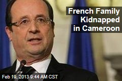 French Family Kidnapped in Cameroon