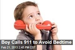 Boy Calls 911 to Avoid Bedtime