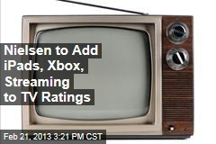 Nielsen to Add iPads, Xbox, Streaming to TV Ratings