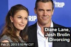 Diane Lane, Josh Brolin Divorcing
