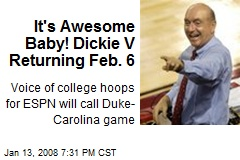 It's Awesome Baby! Dickie V Returning Feb. 6