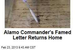 Alamo Commander's Famed Letter Returns Home