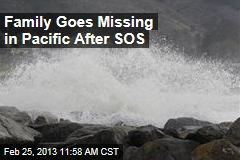 Family Goes Missing in Pacific After SOS