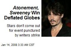 Atonement, Sweeney Win Deflated Globes