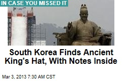 South Korea Finds Ancient King's Hat, With Notes Inside
