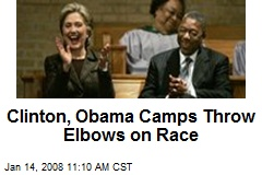 Clinton, Obama Camps Throw Elbows on Race