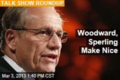 Woodward, Sperling Make Nice