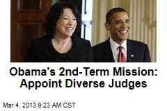 Obama's 2nd-Term Mission: Appoint Diverse Judges