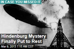 Hindenburg Mystery Finally Put to Rest