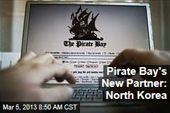 Pirate Bay's New Partner: North Korea