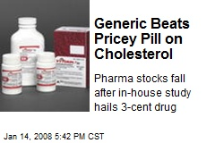 Generic Beats Pricey Pill on Cholesterol