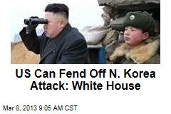 US Can Fend Off N. Korea Attack: White House