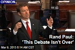 Rand Paul: 'This Debate Isn't Over'