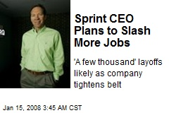Sprint CEO Plans to Slash More Jobs