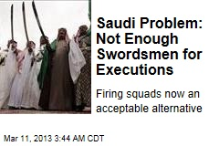 Saudi Problem: Not Enough Swordsmen for Executions