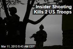 Insider Shooting Kills 2 US Troops
