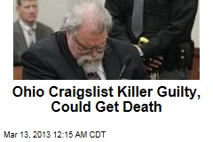 Ohio Craiglist Killer Guilty, Could Get Death