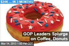GOP Leaders Splurge on Coffee, Donuts