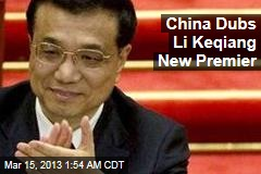 China Dubs Li Keqiang New Premier
