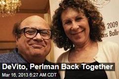 DeVito, Perlman Back Together