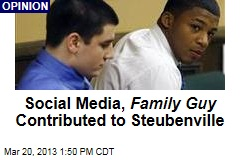 Social Media, Family Guy Contributed to Steubenville