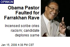 Obama Pastor Faulted for Farrakhan Rave