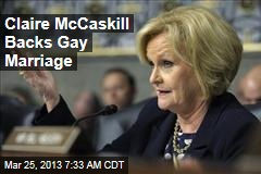 Claire McCaskill Backs Gay Marriage