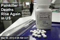 Painkiller Deaths Rise Again in US