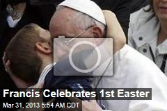 Francis Celebrates 1st Easter