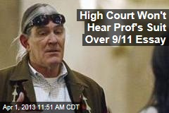 High Court Won't Hear Prof's Suit Over 9/11 Essay